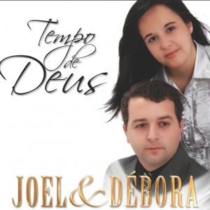 Joel e Debora - Tempo de Deus