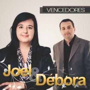 Joel e Debora - Vencedores